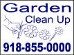 Garden Clean UP Yard sign