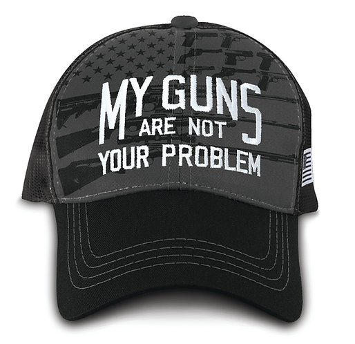 OFFICIAL 2ND-AMENDMENT-HAT/NEW-CUSTOM-3D-STITCHED-MY-GUNS-ARE-NOT-YOUR-PROBLEM!!