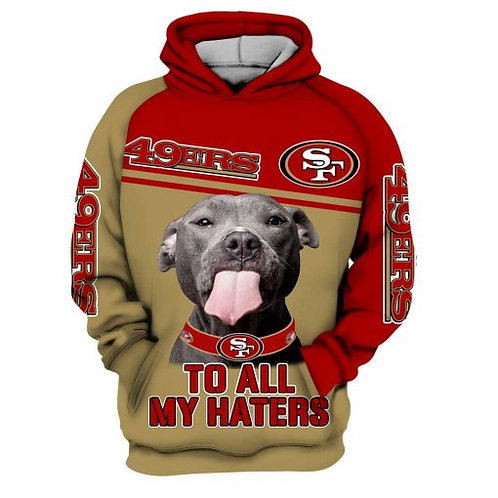 OFFICIAL-N.F.L.SAN-FRANCISCO-49ERS-PULLOVER-HOODIES/CUSTOM-3D-TO-ALL-MY-HATERS!!