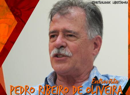 Entrevista com Pedro Ribeiro de Oliveira