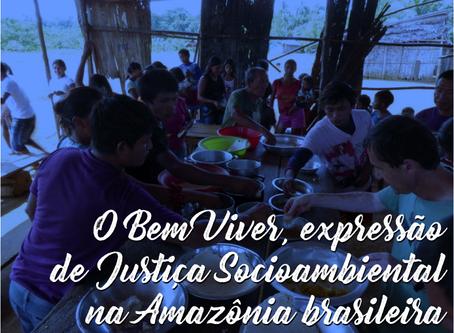O Bem Viver, expressão de Justiça Socioambiental na Amazônia brasileira