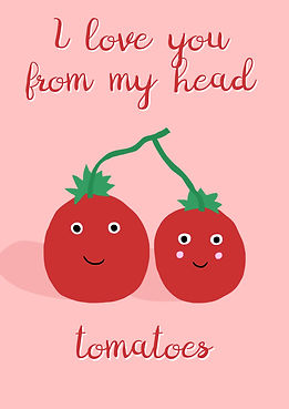 Love you tomatoes.jpg