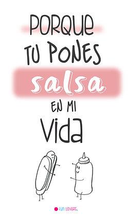 Pones salsa en mi vida