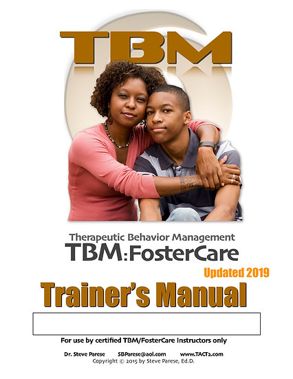 TBM Foster Care Trainer Manual (rev 2019)