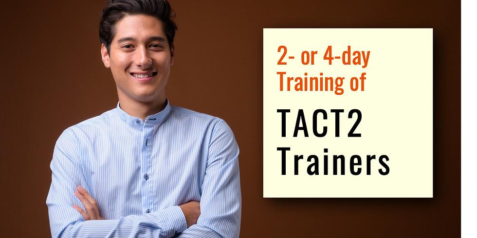 June 3-6, 2019  TACT2 ToT in Atlanta, GA