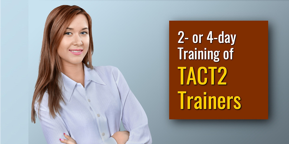 March 9-12, 2020 TACT2 ToT in Easton, PA