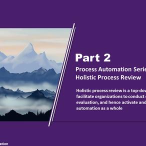 Process Automation Series Part 2 - Holistic Process Review