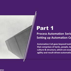 Process Automation Series Part 1 - Automation CoE