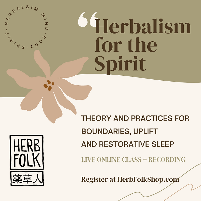 Herbalism for the Spirit