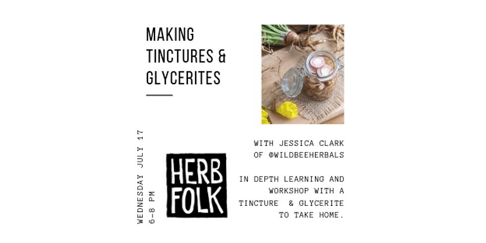 Making Tinctures & Glycerites