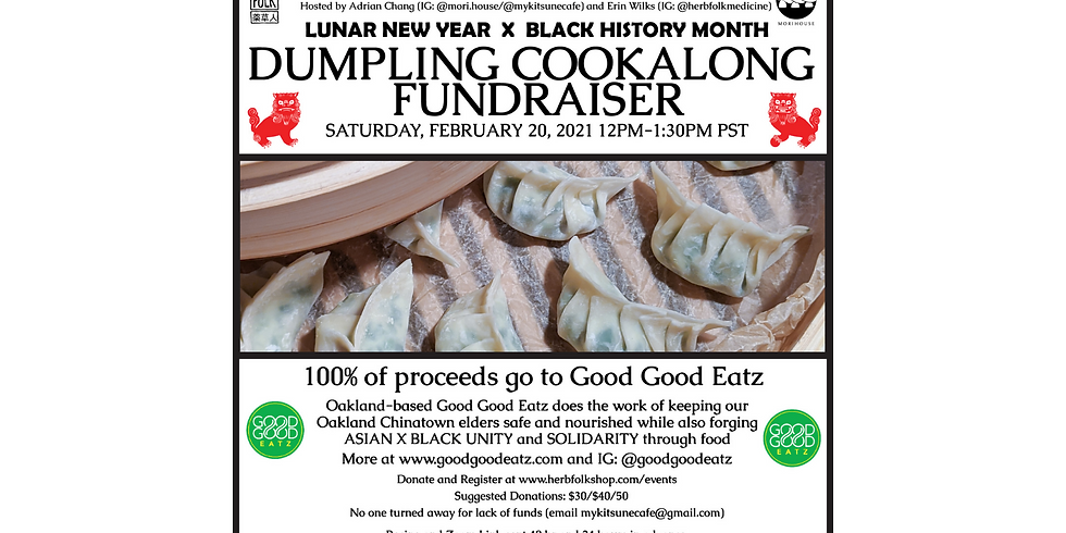 Dumplings for Unity: A Lunar New Year X Black History Month Fundraiser