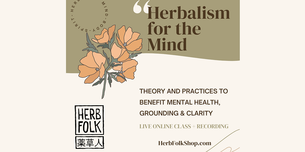 Herbalism for the Mind