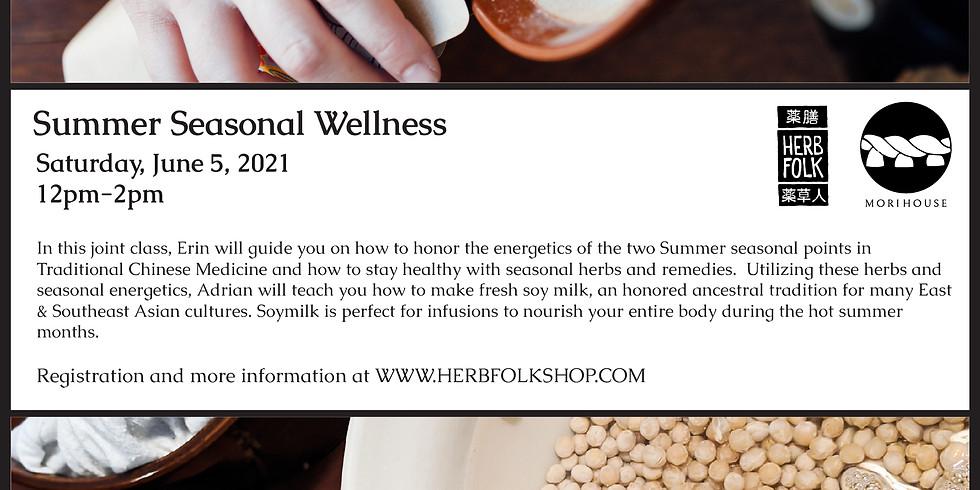 Summer Seasonal Wellness - Asian American Folk Traditions