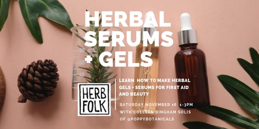 Making Herbal Serums + Gels