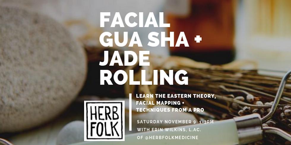 Facial Gua Sha + Jade Rolling