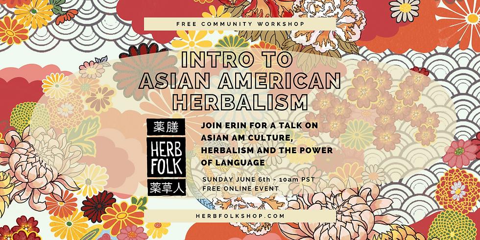 Asian American Herbalism