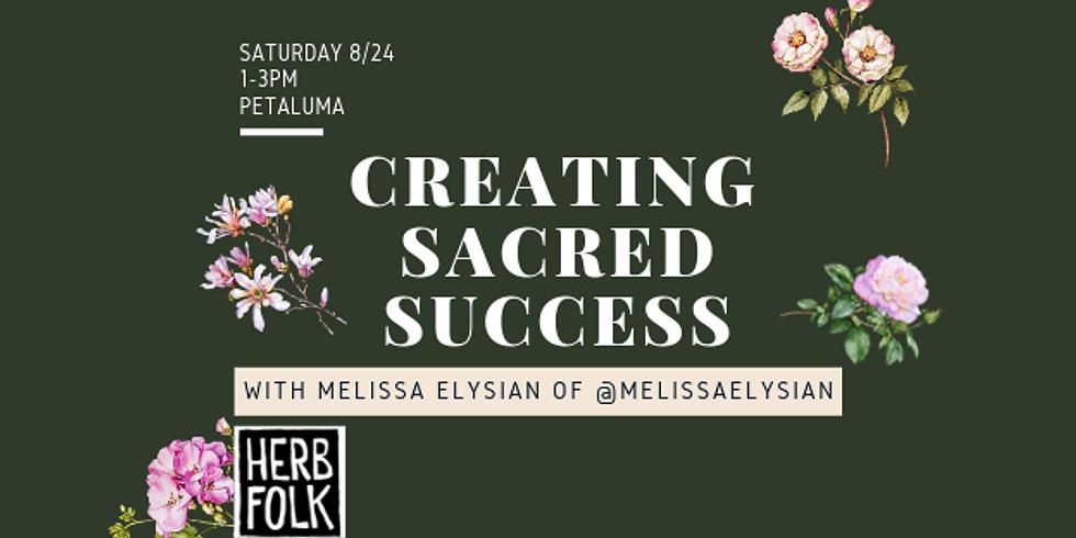 Creating Sacred Success