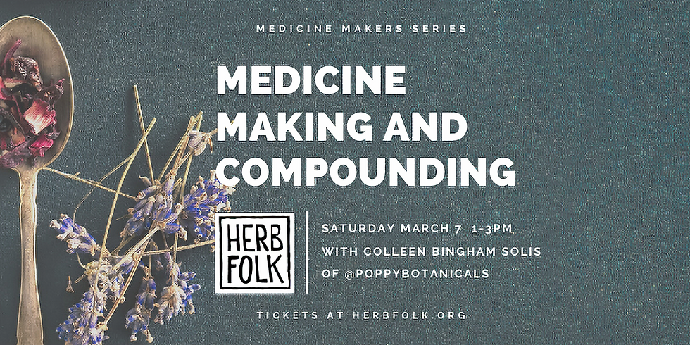 Medicine Making and Compounding