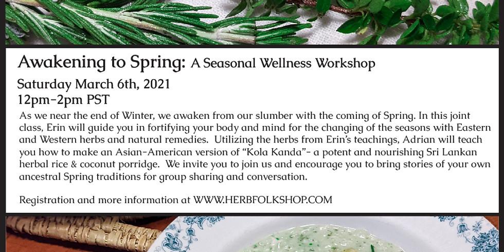 Awakening to Spring : Seasonal Wellness Workshop