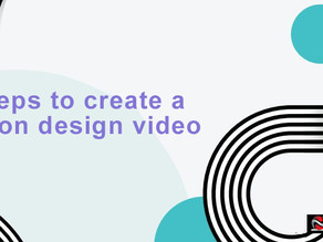 6 steps to create a motion design video