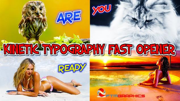 kinetik typography fast opener