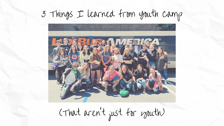 3 Things I learned from Youth Camp.png