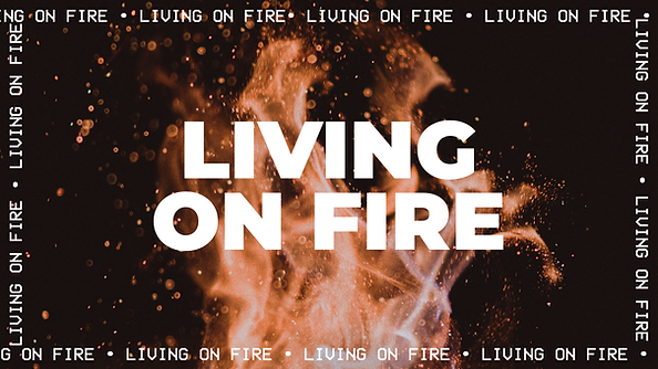Living on Fire.png