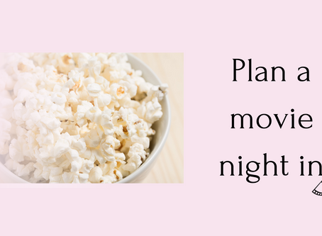 Plan a movie night in