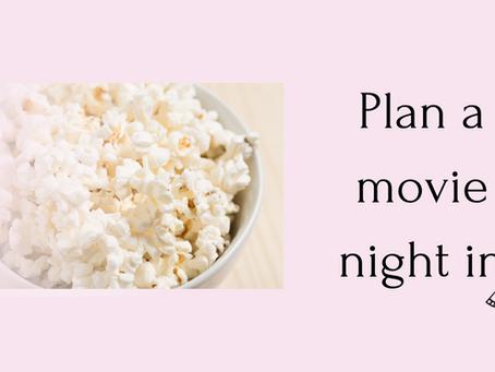 Plan a movie night in