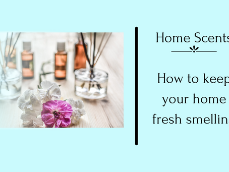 How to keep your home smelling fresh