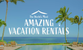 The World's Most Amazing Vacation Rentals.png