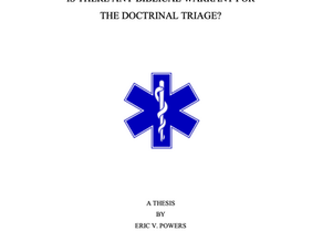 """Review of """"Is There Any Biblical Warrant for the Doctrinal Triage?"""" by Eric Powers"""