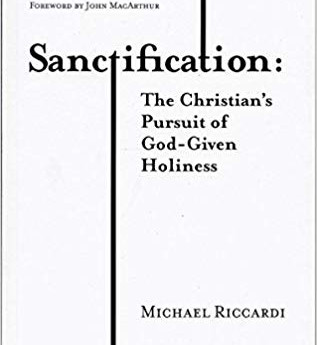 """Book Review of """"Sanctification: The Christian's Pursuit of God-Given Holiness"""""""