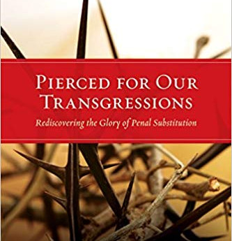 """Review of """"Pierced For Our Transgressions"""""""