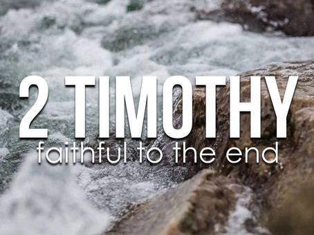 """The Final Word"" – 2 Timothy 9-22"