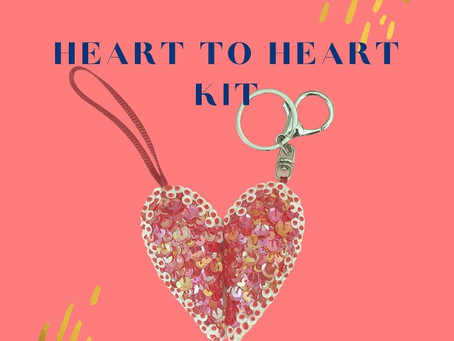 Tips and Tricks for your Heart to Heart Kit