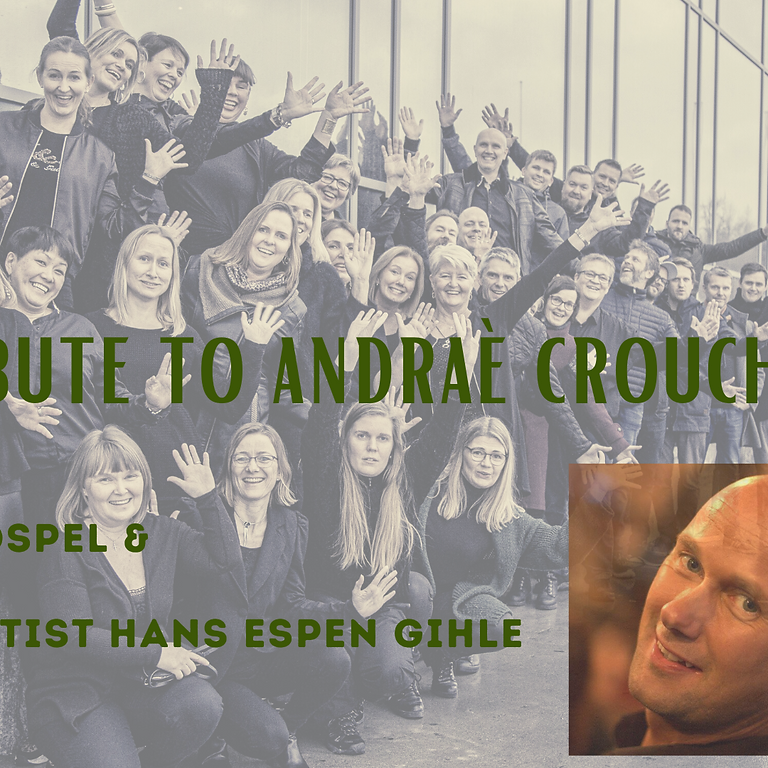 A TRIBUTE TO ANDRAÈ CROUCH