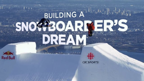 CBC Sports - Building a Snowboarders Dream