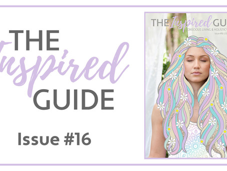 The Inspired Guide - Issue #16
