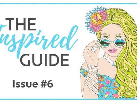 The Inspired Guide - Issue #6