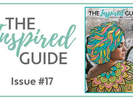 The Inspired Guide - Issue #17