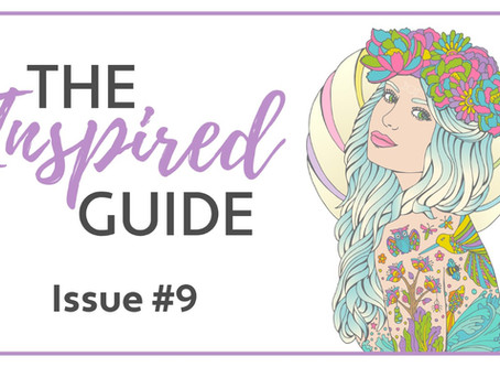 The Inspired Guide - Issue #9