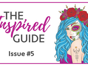 The Inspired Guide - Issue #5