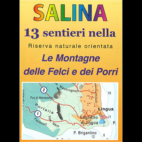Salina - 13 sentieri nella Riserva naturale orientata