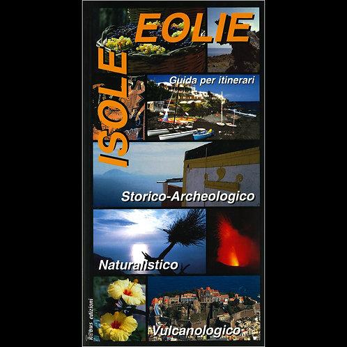 Isole Eolie - Guida per itinerari