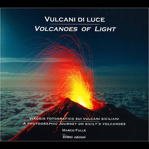 Vulcani di luce (copertina leggera - 2a edizione)