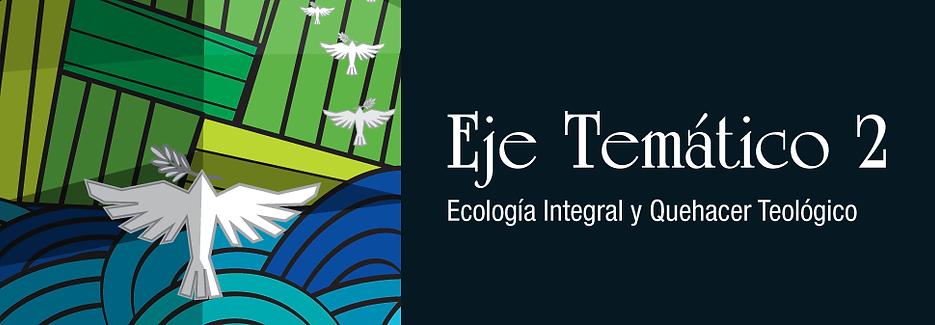 Banner-Eje-2-Ecología-integral.png