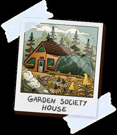 Garden_Society_House_Highlight_.png