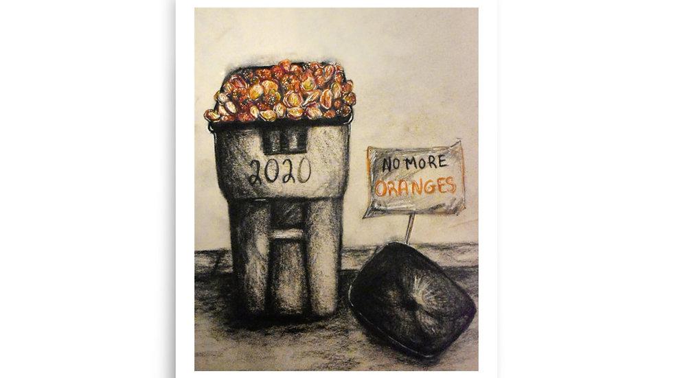 No More Oranges 2020 Print