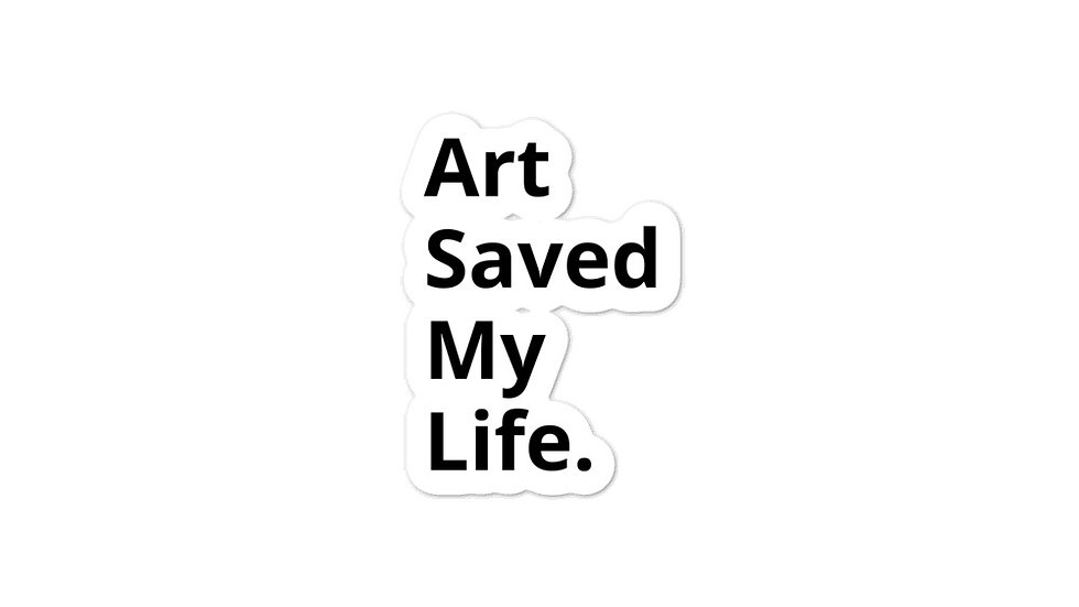 Art Saved My Life stickers